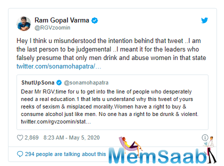 """RGV shared another tweet,""""Hey I think u misunderstood the intention behind that ltweet ..I am the last person to be judgemental ..I meant it for the leaders who falsely presume that only men drink and abuse women in that state"""""""
