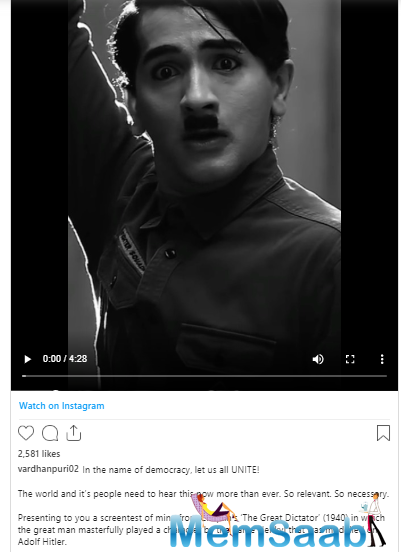 Expressing himself through art, Vardhan stepped into the shoes of the iconic Charlie Chaplin's shoes and recreated his monologue from the movie 'The Great Dictator'.