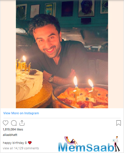Sharing a photo of a smiling Ranbir posing with his birthday cake, Alia wrote on her verified Instagram account: