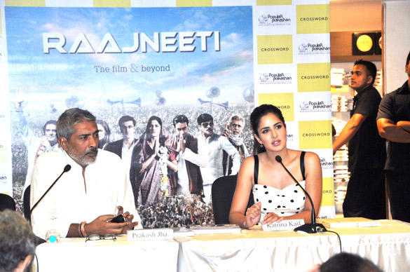 Prakash Jha,Katrina Kaif at Rajneeti Book Launch