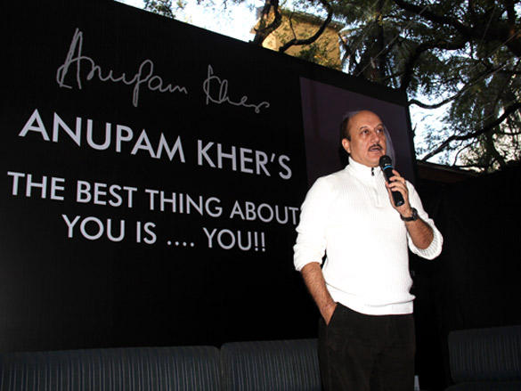 Anupam Kher launches his book -The Best Thing About You is... You