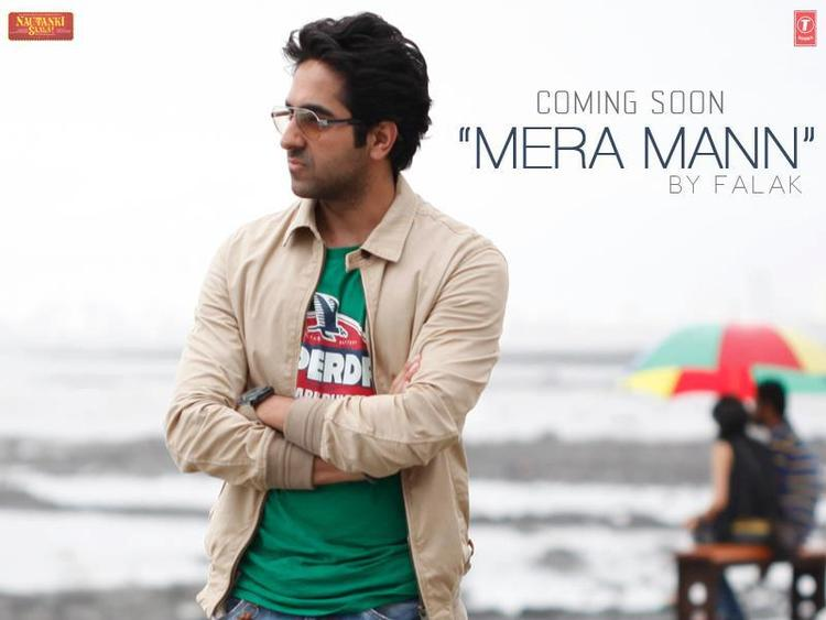Ayushmann In Mera Mann The First Promo Song Of Nautanki Sala