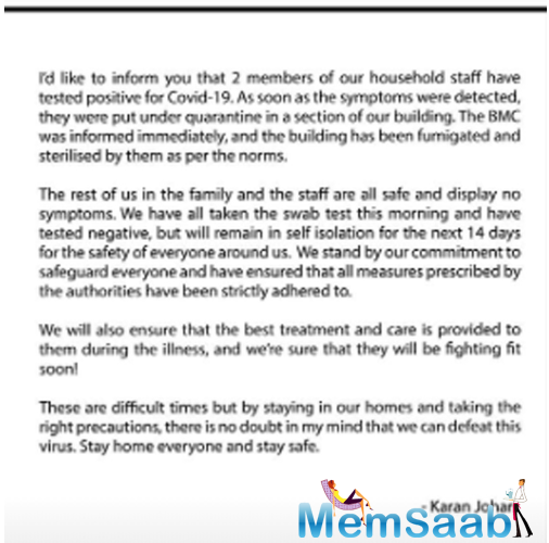Filmmaker Karan Johar has released a statement on his Instagram story and informed that two members of his household staff have been tested positive for Coronavirus.