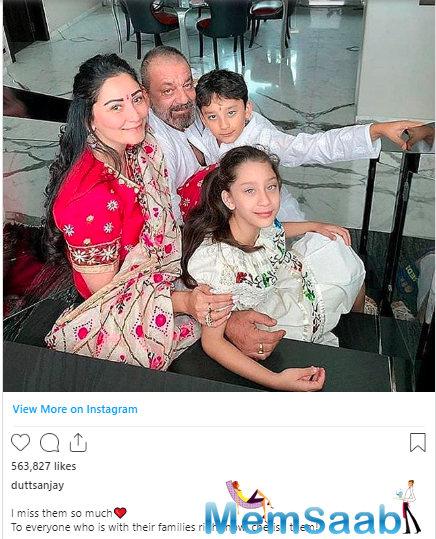 The same is the case with Sanjay Dutt who is in Mumbai while his wife, Maanayata, and the kids Shahraan and Iqra Dutt are in Dubai.