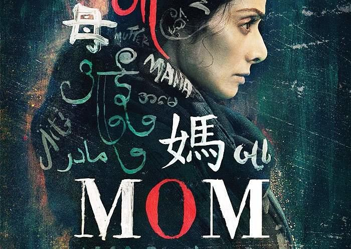 Sridevi Starrer MOM Impresses Critics and Audiences.